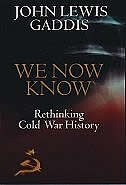 Book We Now Know: Rethinking Cold War History by John Lewis Gaddis