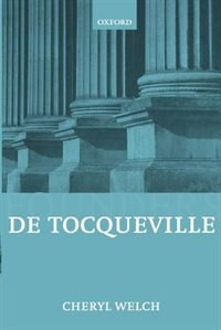 Book De Tocqueville by Cheryl Welch