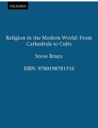 Religion in the Modern World: From Cathedrals to Cults