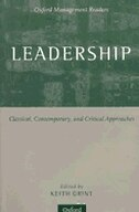 Book Leadership: Classical, Contemporary, and Critical Approaches by Keith Grint