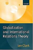 Book Globalization and International Relations Theory by Ian Clark