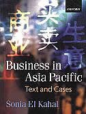 Book Business in the Asia Pacific: Text and Cases by Sonia El-Kahal