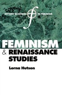 Book Feminism and Renaissance Studies by Lorna Hutson