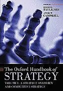 Book Oxford Handbook of Strategy: Volume One: Strategy Overview and Competitive Strategy by David O. Faulkner
