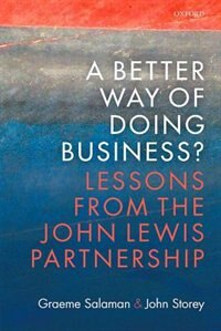Book A Better Way of Doing Business?: Lessons from The John Lewis Partnership by Graeme Salaman
