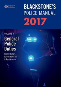Book Blackstones Police Manual Volume 4: General Police Duties 2017 by Glenn Hutton