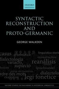 Book Syntactic Reconstruction and Proto-Germanic by George Walkden