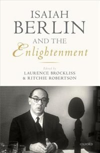 Book Isaiah Berlin and the Enlightenment by Laurence Brockliss