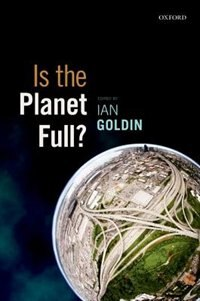 Book Is the Planet Full? by Ian Goldin