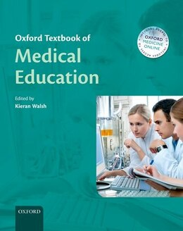 Book Oxford Textbook of Medical Education by Kieran Walsh