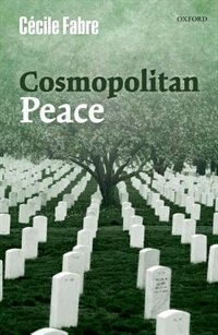 Book Cosmopolitan Peace by Cecile Fabre