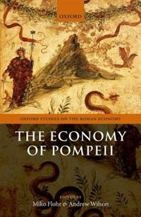 Book Economy of Pompeii by Miko Flohr