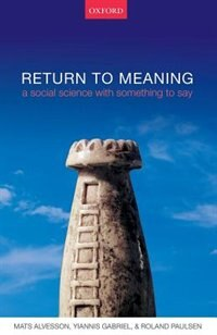 Return to Meaning: A Social Science with Something to Say