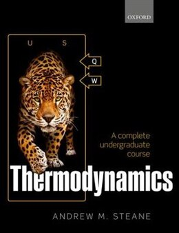 Book Thermodynamics: A complete undergraduate course by Andrew M. Steane