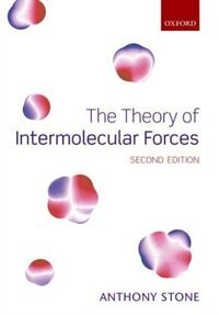 Book The Theory of Intermolecular Forces by Anthony Stone