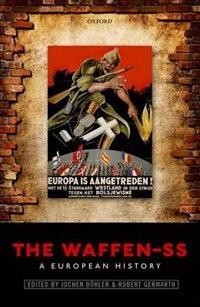 Book The Waffen-SS: A European History by Jochen Bohler