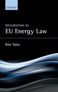 Book Introduction to EU Energy Law by Kim Talus