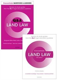 Land Law Revision Pack 2017: Law revision and study guide
