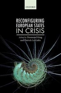 Book Reconfiguring European States in Crisis by Patrick Le Gales