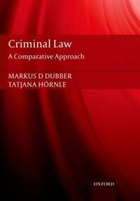 Book Criminal Law: A Comparative Approach by Markus Dubber