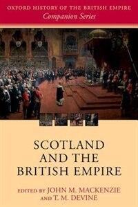 Book Scotland and the British Empire by John M. MacKenzie