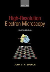 Book High-Resolution Electron Microscopy by John C. H. Spence