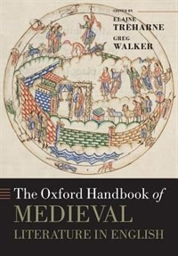 Book The Oxford Handbook of Medieval Literature in English by Elaine Treharne