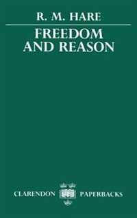 Book Freedom and Reason by Hare, R. M.