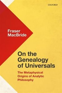 On the Genealogy of Universals: The Metaphysical Origins of Analytic Philosophy