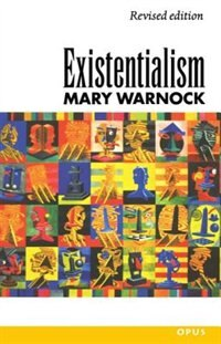 Book Existentialism by Mary Warnock