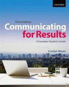 Communicating for Results: A Canadian Students Guide