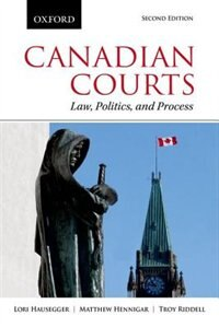 Book Canadian Courts: Law, Politics, and Process by Lori Hausegger