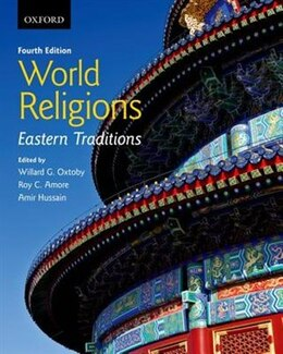 Book World Religions: Eastern Traditions by Willard G. Oxtoby