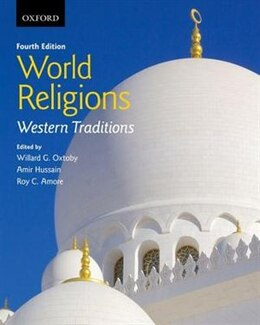 Book World Religions: Western Traditions: Western Traditions by Willard G. Oxtoby