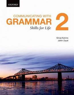 Book Communicating with Grammar: Skills for Life 2 by Silvija Kalnins