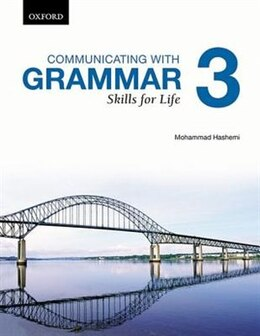Book Communicating with Grammar: Skills for life 3 by Mohammad Hashemi