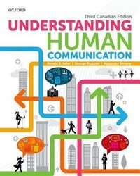 Understanding Human Communication: third Canadian edition