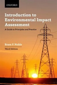 Book Introduction to Environmental Impact Assessment: A Guide to Principles and Practice by Bram F. Noble