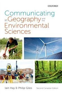Book Communicating in Geography and the Environmental Sciences: Canadian Edition by Iain Hay