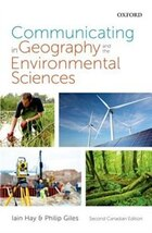 Communicating in Geography and the Environmental Sciences: Canadian Edition