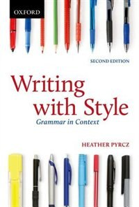 Writing with Style: Grammar in Context