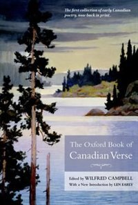 Book The Oxford Book of Canadian Verse by Wilfred Campbell