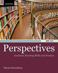 Perspectives: Academic Reading Skills and Practice