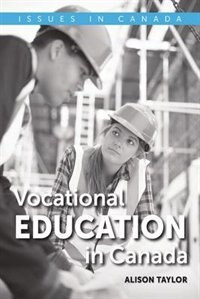 Book Vocational Education in Canada by Alison Taylor