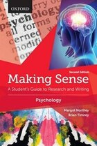 Making Sense in Psychology: A Students Guide to Research and Writing