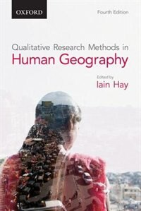 Book Qualitative Research Methods in Human Geography by Iain Hay
