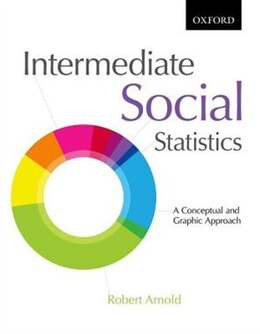Book Intermediate Social Statistics: A Conceptual and Graphic Approach by Robert Arnold