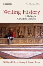 Writing History: A Guide for Canadian Students, Canadian Edition