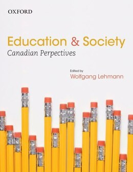 Book Education and Society: Canadian Perspectives by Wolfgang Lehmann