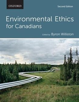 Book Environmental Ethics for Canadians by Byron Williston
